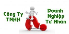 Công ty TNHH hay Doanh nghiệp tư nhân